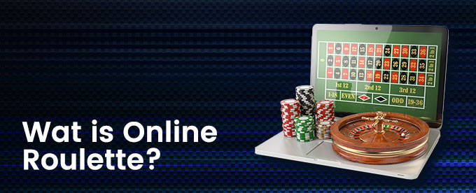 Wat is roulette online?